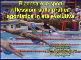 Ripensare lo sport riflessioni sulla pratica agonistica in età evolutiva