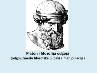 Platon i filozofija odgoja (odgoj između filozofske ljubavi i  manipulacije)