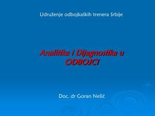 Analitika i Dijagnostika u  ODBOJCI