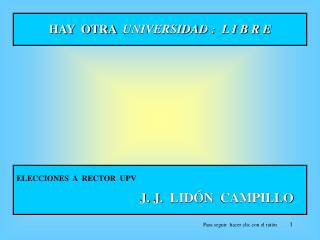 HAY  OTRA   UNIVERSIDAD :  L I B R E
