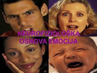 NEUROFIZIOLOŠKA OSNOVA EMOCIJA