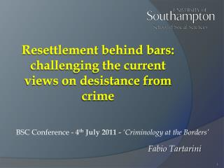 Resettlement behind bars: challenging the current views on desistance from crime