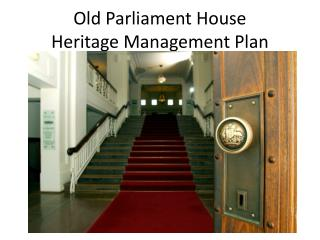 Old Parliament House Heritage Management Plan