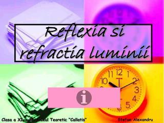 Reflexia si refractia luminii