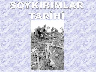 SOYKIRIMLAR TARİHİ