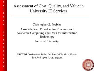 Assessment of Cost, Quality, and Value in University IT Services