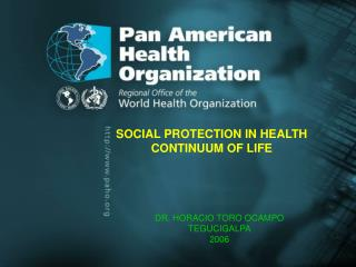 SOCIAL PROTECTION IN HEALTH CONTINUUM OF LIFE
