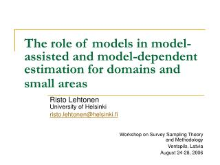The role of models in model-assisted and model-dependent estimation for domains and small areas