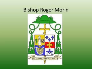 Bishop Roger Morin