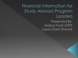 Financial Information for Study Abroad Program Leaders