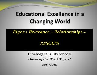 Educational Excellence in a Changing World