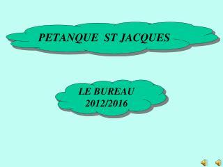 PETANQUE  ST JACQUES