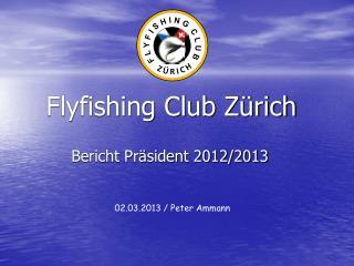 Flyfishing Club Zürich