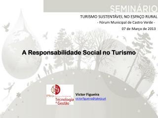 TURISMO SUSTENTÁVEL NO ESPAÇO RURAL