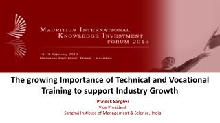 The growing Importance of Technical and Vocational Training to support Industry Growth