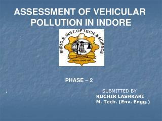 VEHICULAR POLLUTION OF INDORE BY RUCHIR LASHKARI