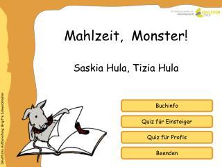Mahlzeit,  Monster!