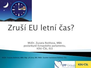 MUDr. Zuzana Roithova, MBA poslankyne Evropsk ho parlamentu, KDU-CSL, ELS