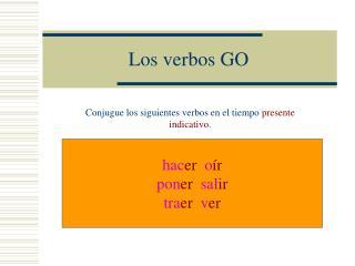 Los verbos GO