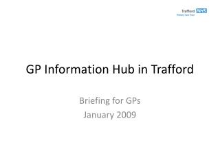 GP Information Hub in Trafford