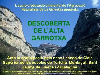 DESCOBERTA DE L'ALTA GARROTXA