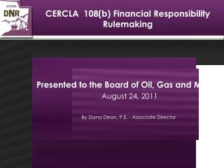 CERCLA  108(b) Financial Responsibility Rulemaking