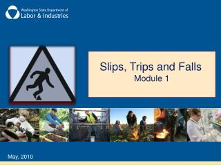 Slips, Trips and Falls Module 1