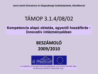 TÁMOP 3.1.4/08/02