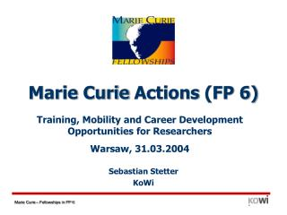 Marie Curie  Actions  (FP 6)