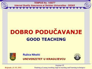 TEMPUS No.  145677 Internal Quality Assurance at Serbian Universities - SIQAS