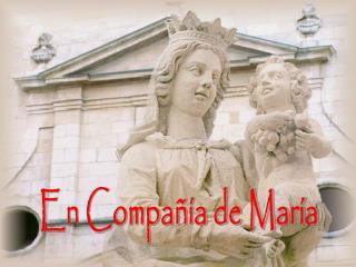 En Compañía de María