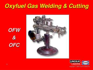 Oxyfuel Gas Welding & Cutting