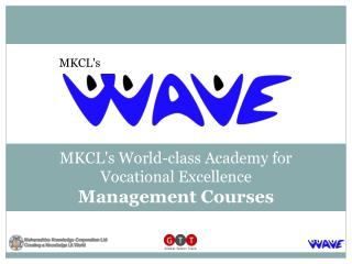 MKCL's  World-class Academy for  Vocational Excellence Management Courses