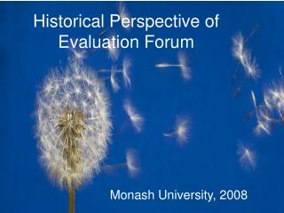Historical Perspective of Evaluation Forum