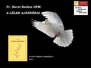 Fr. Barsi Balázs OFM: