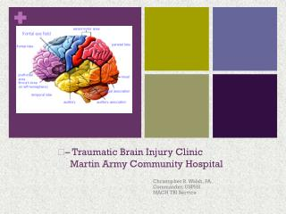 – Traumatic Brain Injury Clinic      Martin Army Community Hospital