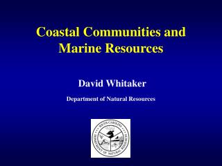 Coastal Communities and Marine Resources
