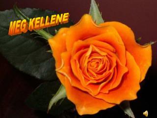 MEG KELLENE