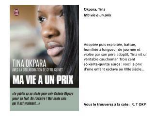 Okpara , Tina Ma vie a un prix