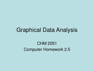 Graphical Data Analysis