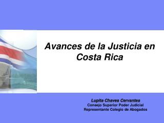 Avances de la Justicia en Costa Rica