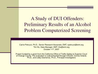 A Study of DUI Offenders: Preliminary Results of an Alcohol Problem Computerized Screening