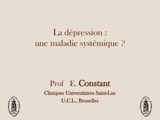 La d�pression :  une maladie syst�mique ?
