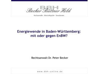 Energiewende in Baden-Württemberg:  mit oder gegen EnBW?