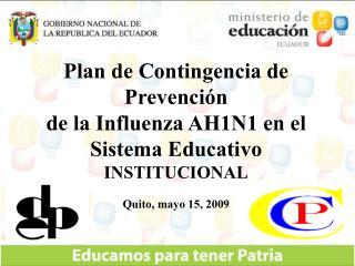 Plan de Contingencia de  Prevención de la influenza AH1N1