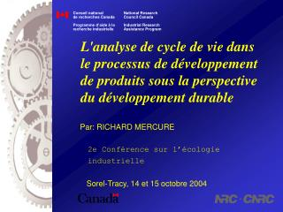 Par: RICHARD MERCURE    2e Conf�rence sur l��cologie    industrielle