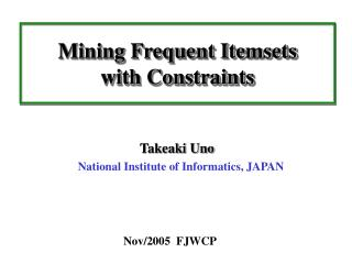 Mining Frequent Itemsets with Constraints