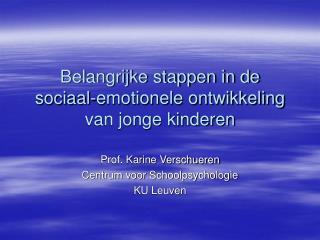 Belangrijke stappen in de sociaal-emotionele ontwikkeling van jonge kinderen