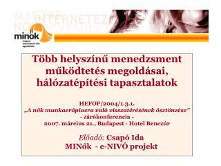 Előadó: Csapó Ida MINők  - e-NIVÓ projekt