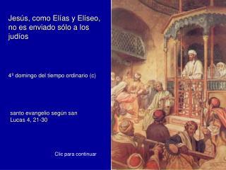 Jesús, como Elías y Elíseo, no es enviado sólo a los judíos